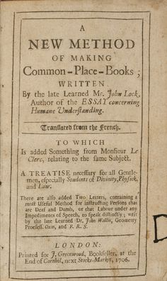 common place book by John Lock, 1706.                                                                                                                                                                                 More