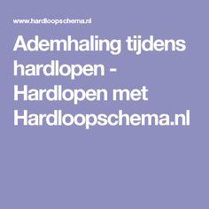 Ademhaling tijdens hardlopen - Hardlopen met Hardloopschema.nl