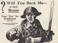 1920s prohibition posters  This is another poster about prohibition. I chose it because it asks a great question. Are people willing to spend money on alcohol or on soldiers at war.