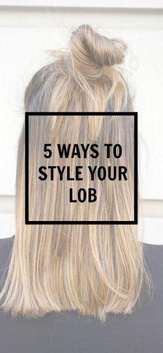 5 ways to style your lob   long bob- hair style   balayage