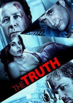 The Truth  Fear gives way to deeper and more complex emotions when well-to-do couple Jonathan and Dana Davenport (John Heard and Erin Cardillo) find themselves held captive in their own home by the thuggish and volatile Gabriel Doyle (Brendan Sexton III). What appears to be a robbery turns into something even more treacherous when it's revealed that both husband and wife may have previously encountered the man who now holds their lives in his hands.