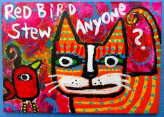 Tracey Ann Finley Original Outsider Raw Folk ACEO Painting CAT Red Bird Stew  #OutsiderArt
