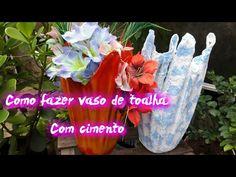 ☆Como Fazer Vaso De Toalha Com Cimento [PASSO A PASSO] {Mais Fácil é Impossivel} - YouTube