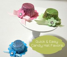 Reese's Cup Spring Hats (Made 2 B Creative) Tea Party Favors, Candy Favors, Party Hats, Favours, Candy Crafts, Food Crafts, Diy Crafts, Spring Hats, Candy Bouquet