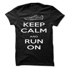 Keep Calm and Run On by A Bouchard - #crewneck sweatshirt #sweater weather. LIMITED TIME PRICE => https://www.sunfrog.com/Valentines/Keep-Calm-and-Run-On-by-A-Bouchard-87247670-Guys.html?68278