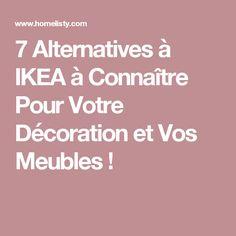 7 Alternatives à IKEA à Connaître Pour Votre Décoration et Vos Meubles !