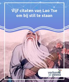 5 sitater fra Lao-Tze å reflektere over - Utforsk Sinnet Spirituality, Wisdom, Quotes, Yoga, Psychology, Quotations, Spiritual, Quote, Shut Up Quotes