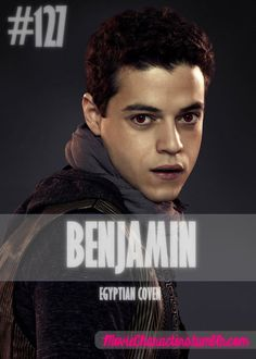 BENJAMIN (EGYPTIAN COVEN)  Played By: Rami Malek Film: Breaking Dawn Part 2 Year: 2012