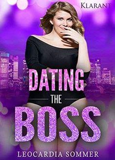 """Eine Leidenschaft für Bücher: Blogtour zu """"Dating the Boss"""" vom 22.06.-30.06.16"""