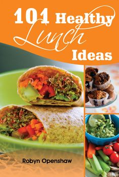 101 Healthy Lunches