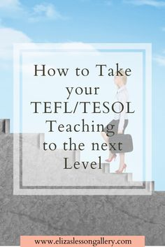 Want to up level your ESL teaching? Find out 5 effective ways to take your TESOL teaching to the next level and get more work opportunities. Esl Lesson Plans, Lesson Plan Templates, Tefl Certification, Traveling Teacher, Work Opportunities, Esl Lessons, How To Get, How To Plan, The Next