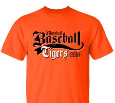 High School Impressions search BSE-006-W; 2018 Tigers High School Baseball T-Shirts- Create your own design for t-shirts, hoodies, sweatshirts. Choose your Text, Ink and Garment Colors.  Visit our other boards for other great designs!