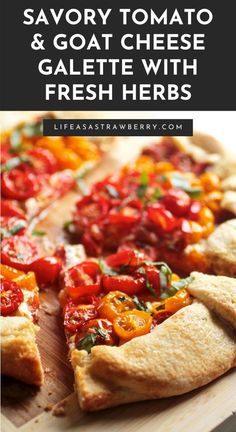 Quick Pie Crust Recipe, Homemade Dough Recipe, Homemade Pie Crusts, Heirloom Tomatoes, Cherry Tomatoes, Whipped Feta, Cozy Meals, Best Vegetarian Recipes, Strawberry Recipes