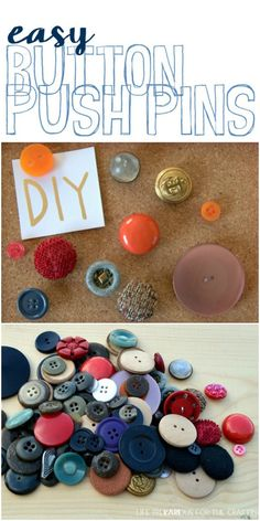 Easy DIY Button Push Pins I've got to make some of these!