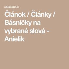 Článok / Články / Básničky na vybrané slová - Anielik