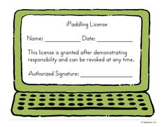 iPad license ... article on introducing iPads to your students, setting up clear expectations for use, and having them pass a skills test to earn their license.