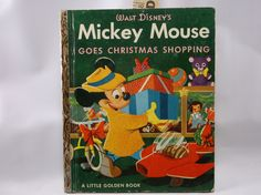 The Little Golden Book Of Mickey Mouse Goes Christmas Shopping First Printing A #D33 1953 Near Mint.epsteam