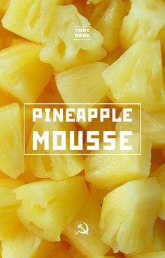 Pineapple mousse | Soviet Cooking | Almost forgotten recipes