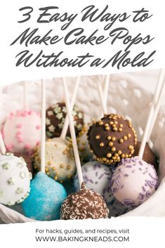 3 Easy Ways to Make Cake Pops Without a Mold - Baking Kneads, LLCWant to jump into making cake pops, but don't have a mold? Find out 3 easy ways you can make cake pops without a mold. Healthy Cake Pops, Goodbye Cake, Strawberry Vanilla Cake, Strawberry Cake Pops, No Bake Cake Pops, Cake Pop Molds, Nake Cake, Oreo, Chocolate Cake Pops