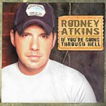 """Pick Yourself Up with These 10 Inspirational Country Songs: """"If You're Going Through Hell"""" - Rodney Atkins"""