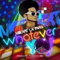 Mozart La Para - Whatever Yo