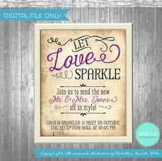 ♥ Wedding Sign - Vintage Swirl, Parchment - Let Love Sparkle ♥    Every wedding needs those fun, interesting touches that make it unique - so