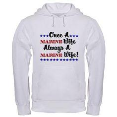 Once A Marine Wife Always A M Hooded Sweatshirt