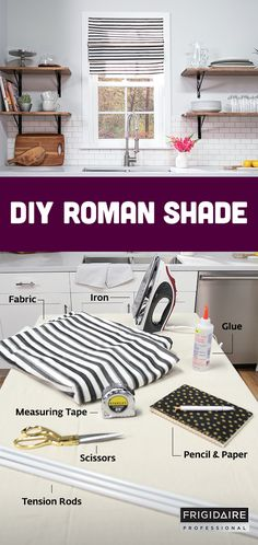 A simple way to refresh your kitchen's look is to add a roman shade with a fun pattern. Click to see how to DIY this window treatment in just a few easy steps, demonstrated by blogger @jennifer_stagg. The only materials you'll need are: Fabric, Tension Rods, Glue, Iron, Measuring Tape, Pencil & Paper.