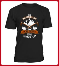 The Mountain Are Calling I Must Go - Shirts für reisende (*Partner-Link)