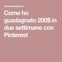 Come ho guadagnato 200$ in due settimane con Pinterest Thai Chi, Earn Money, Ecommerce, Helpful Hints, How To Make Money, Good Things, Business, Health, Internet