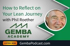 GA 123 | How to Reflect on Your Lean Journey with Phil Roether #Leadership  #Lean  #Manufacturing  #podcast  #Productivity