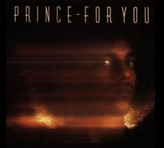 PRINCE ALBUM COVERS  For You (1978)