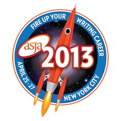 ASJA 2013: Fire Up Your Writing Career  April 25-27 2013 | New York City. #writing conference