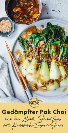 Gedämpfter Pak Choi mit Knoblauch-Ingwer-Sauce Steamed pak choi with garlic-ginger sauce 🥬 ᵂᴱᴿᴮᵁᴺᴳ P Healthy Salmon Recipes, Lunch Recipes, Asian Recipes, Healthy Snacks, Vegetarian Recipes, Dinner Recipes, Ethnic Recipes, Vegetable Chart, Vegetable Recipes