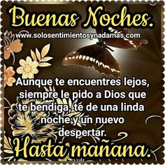 Good Night Greetings, Morning Greetings Quotes, Good Morning Messages, Hugs And Kisses Quotes, Kissing Quotes, Good Night Friends, Good Night Quotes, Spanish Love Phrases, Spanish Quotes