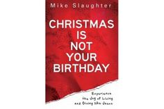 Ministry Matters™ | Christmas is Not Your Birthday: Sermon Series