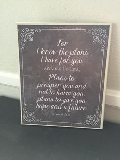 I know the plans I have for you- Jeremiah 29:11 wooden sign 10x12