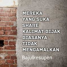 Com meme lucu mereka yang suka share kalimat bijak bia Life Quotes Love, Funny Quotes About Life, Quotes Lucu, Sweet Words, Quotations, Jokes, Humor, Motivation, Sayings