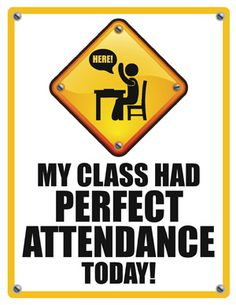 Freebie for perfect attendance--This would be cool to hang in the hallway, especially if every teacher did it and put a tally up to see how many we could earn in a month.