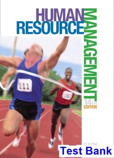 Human Resource Management 14th Edition Gary Dessler Test Bank - Test bank, Solutions manual, exam bank, quiz bank, answer key for textbook download instantly!