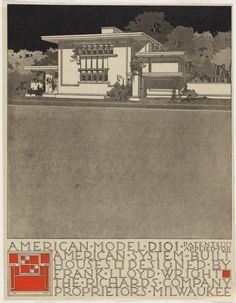 Brochure Prints for the American System-Built Houses for The Richards Company.   1915-1917   Architect: Frank Lloyd Wright