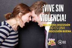 UNA BUENA DISCUSIÓN NO ES UNA DISCUSIÓN BUENA. #QuieroVivirSano #SaludSocial #ViveSinViolencia