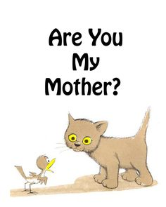 Mothers Day Ideas - Among the Young Are You My Mother, Mother Art, Sequencing Activities, School Themes, Proverbs, Elementary Schools, Little Boys, You And I, Literacy
