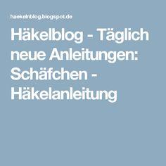 Häkelblog - Täglich neue Anleitungen: Schäfchen - Häkelanleitung