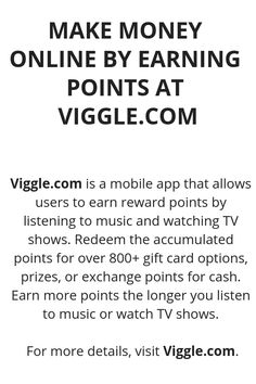 MAKE MONEY ONLINE BY EARNING POINTS AT VIGGLE.COM - Wisdom Lives Here