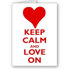 Keep Calm and Love On Card