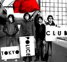 """tokyo police club 