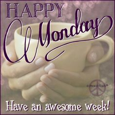 Happy Monday, and have an Awesome Week My Beautiful Friends ♥︎ ...:)