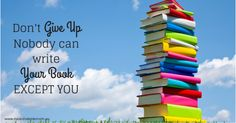 Don't give up on writing your book - by Natasha Lester.