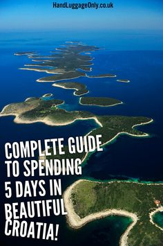 Your Action Packed 5 Day Travel Plan For Visiting Croatia - Hand Luggage Only - Travel, Food & Home Blog